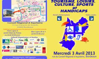 3ème forum aquitain - Tourisme loisirs culture sports et handicaps - 3 avril 2013